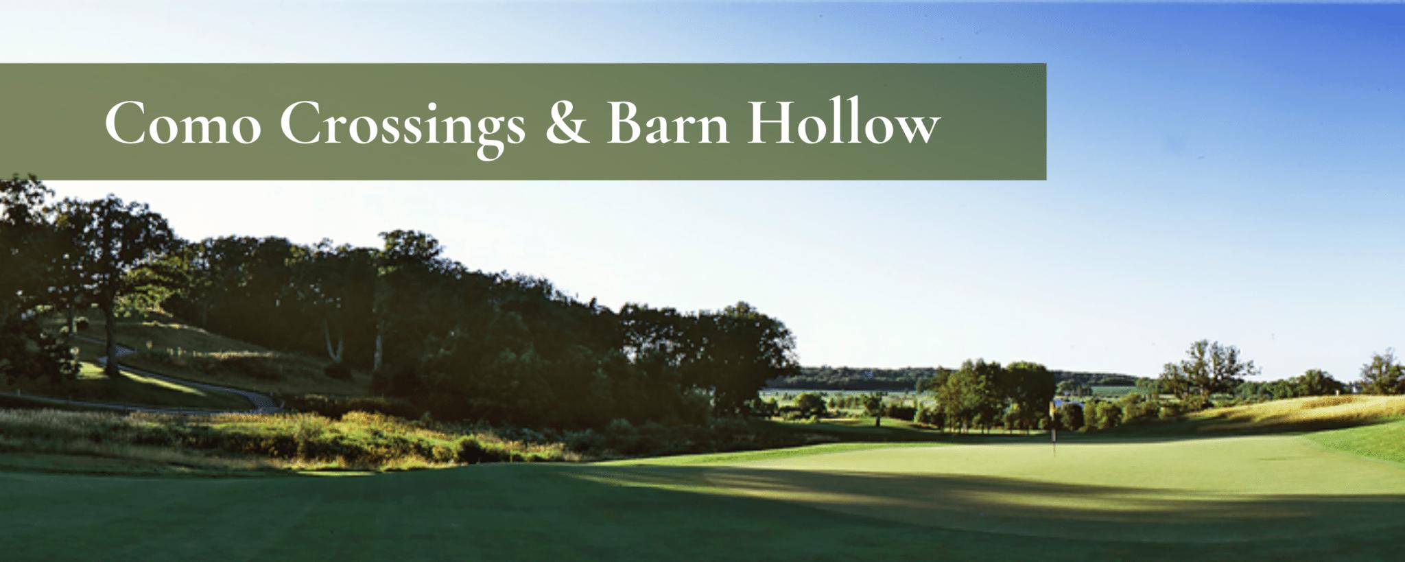 Como Crossings & Barn Hollow